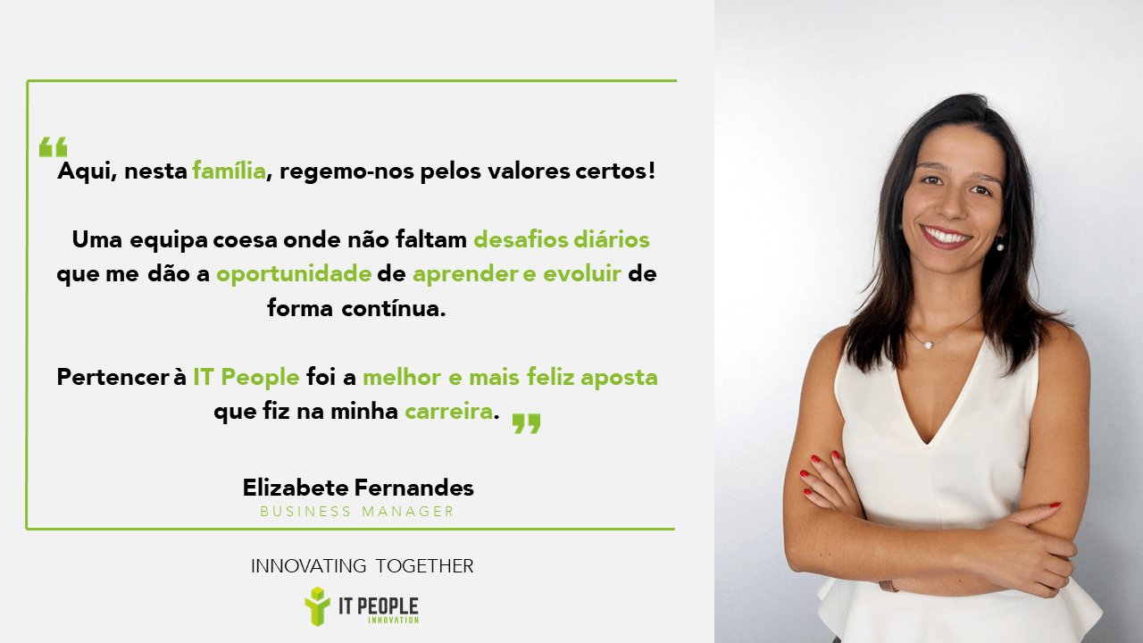 Elizabete Fernandes - Business Manager @ IT People Innovation