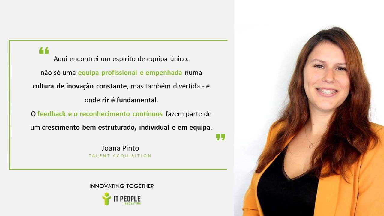 Joana Pinto - Talent Acquisition @ IT People Innovation