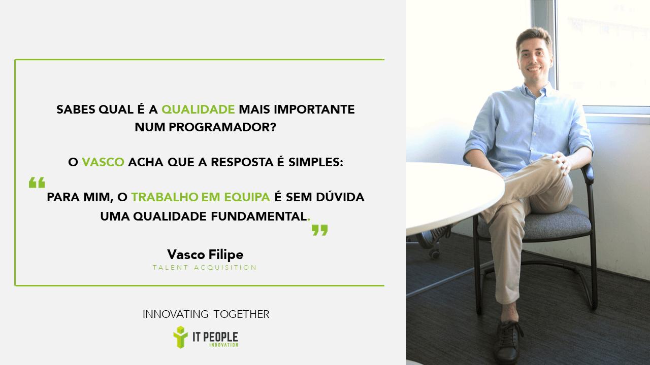 Vasco Filipe - Talent Acquisition @ IT People Inovation