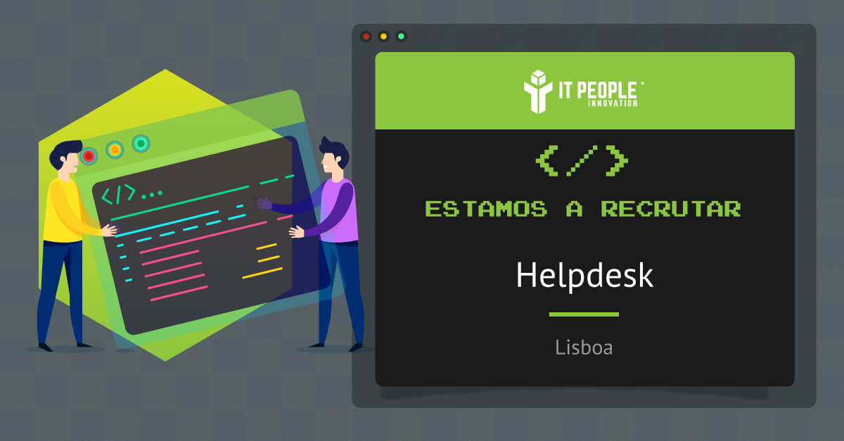 Projeto para Helpdesk - Lisboa - IT People Innovation