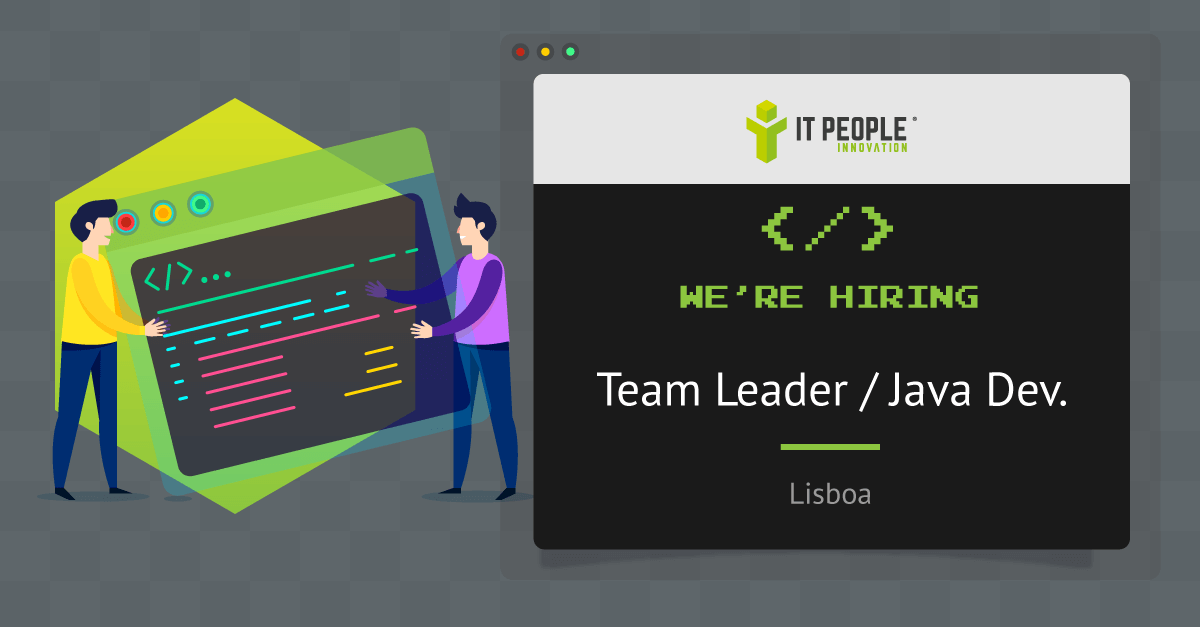 project Team Leader - Java Developer - Lisboa - IT People Innovation