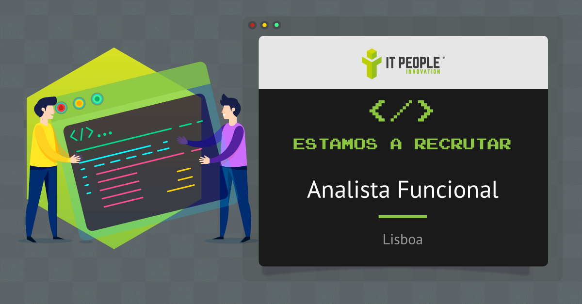 Projeto para Analista Funcional - Lisboa - IT People Innovation