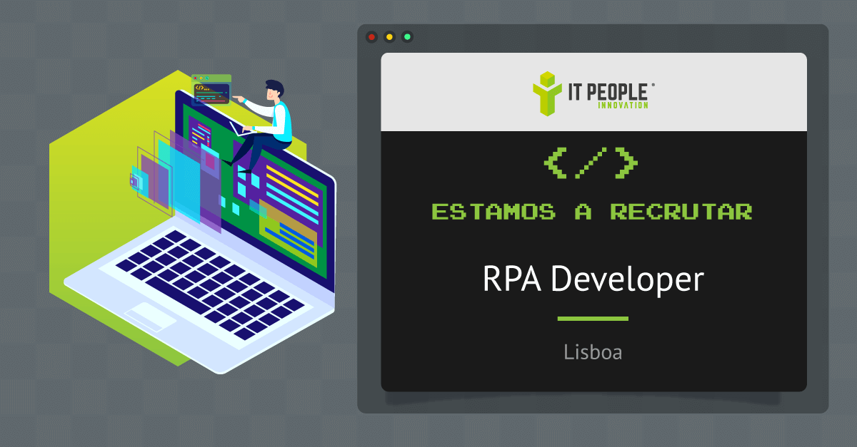 Projeto para RPA Developer - Lisboa - IT People Innovatoin