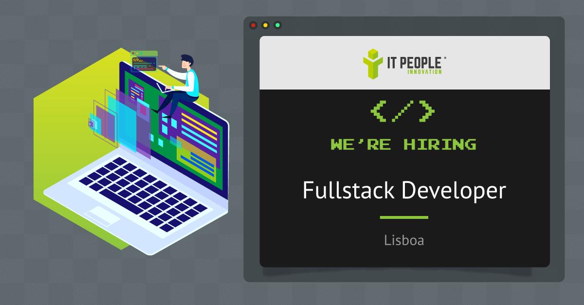 Project for Fullstack developer - Lisboa - IT People Innovation