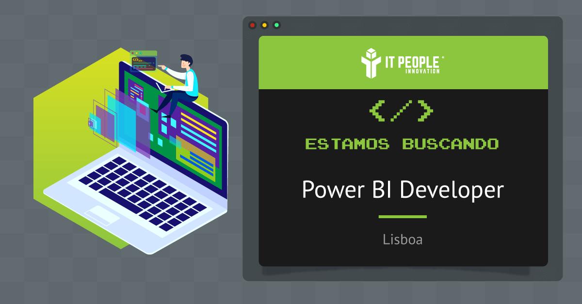 Proyecto para Power BI Developer - Lisboa - IT People Innovation