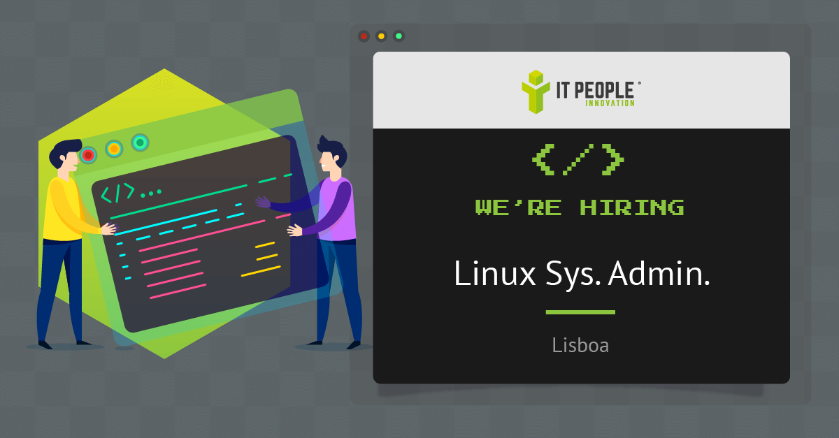 Project for Linux Sys Admin - Lisboa - IT People Innovation