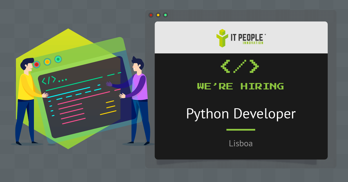 Project for Python Developer - Lisboa - IT People Innovation