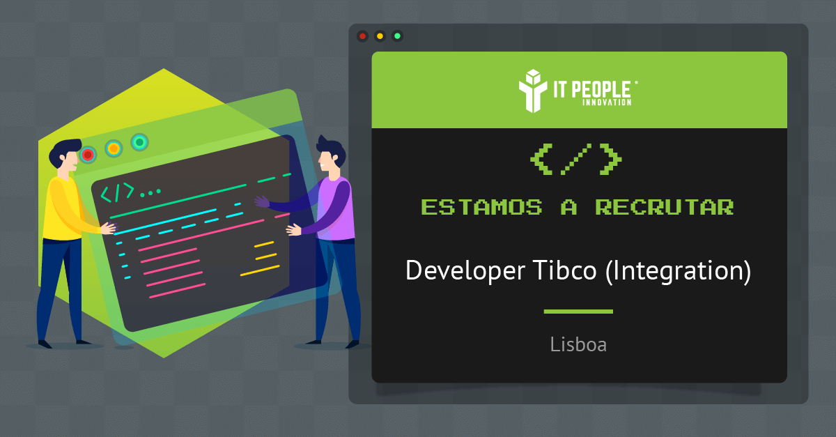 Projeto para Developer Tibco - Lisboa - IT People Innovation