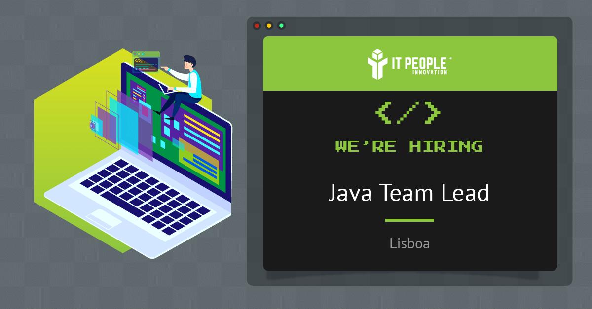 Project for Java Team Lead - Lisboa - IT People Innovation