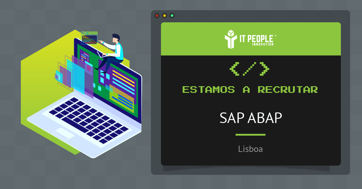 Projeto para SAP ABAP - Lisboa - IT People Innovation