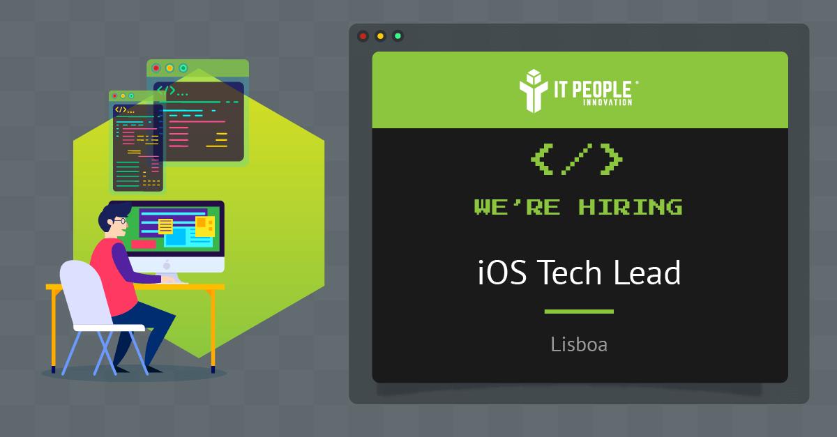 project for iOS Tech Lead - Lisboa - IT People Innovation