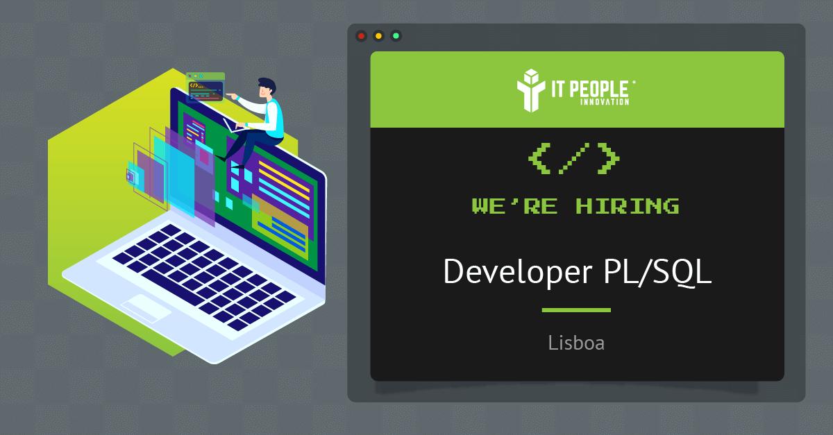 Project for Developer PL-SQL - Lisboa - IT People Innovation