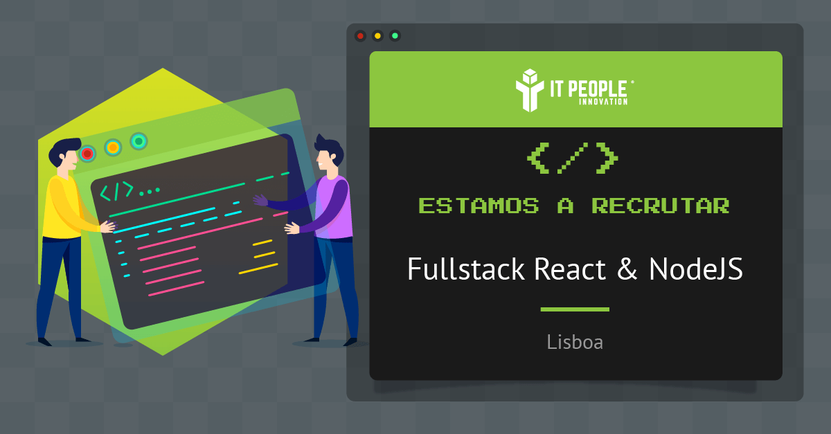 Projeto para Fullstack Developer React & NodeJS - Lisboa - IT People Innovation