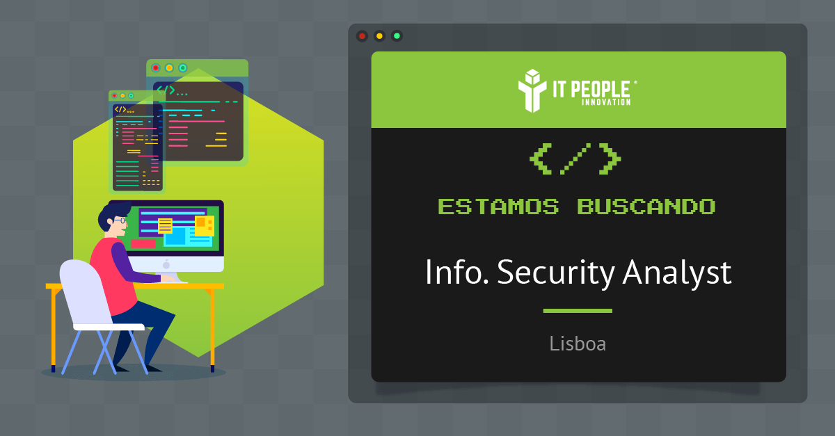 Proyecto para Info Security Analyst - Lisboa - IT People Innovation