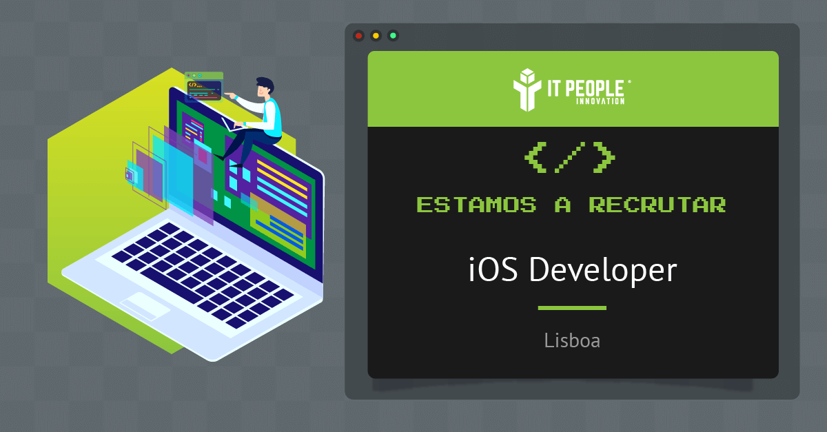 Projeto para iOS Developer - Network Solutions - Lisboa - IT People Innovation