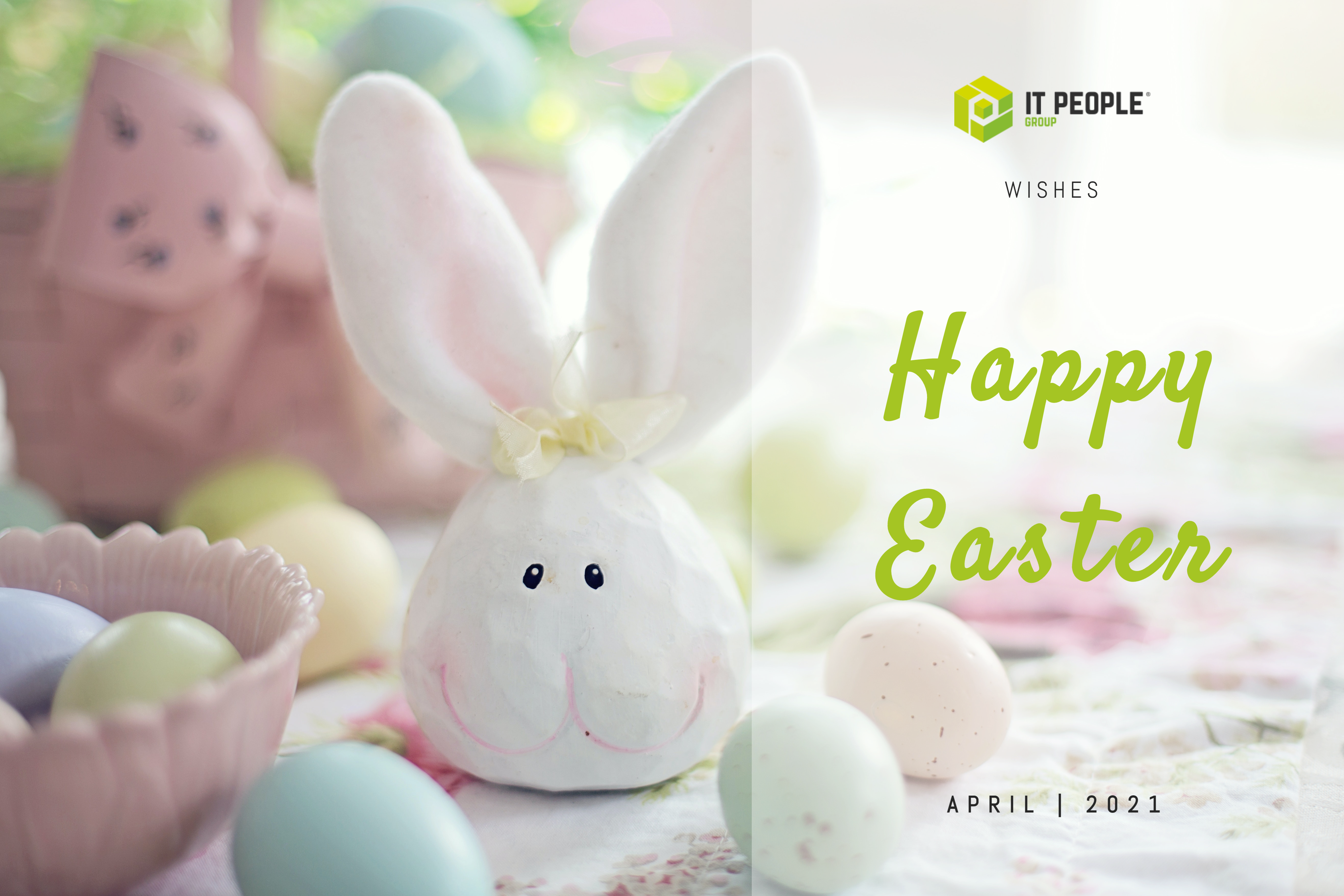 Happy Easter - 2021 - IT People Innovation