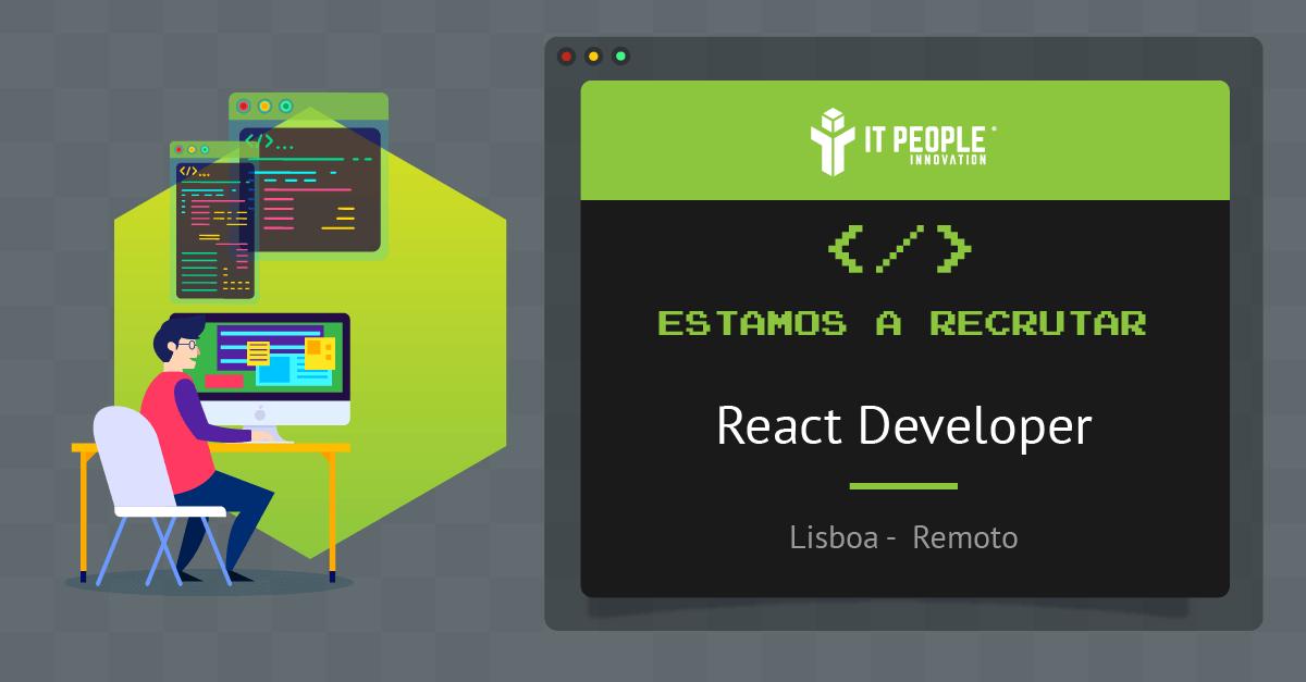 Estamos a recrutar React Developer PT