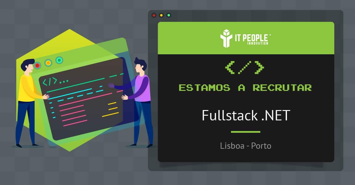 Estamos a recrutar Fullstack .NET PT
