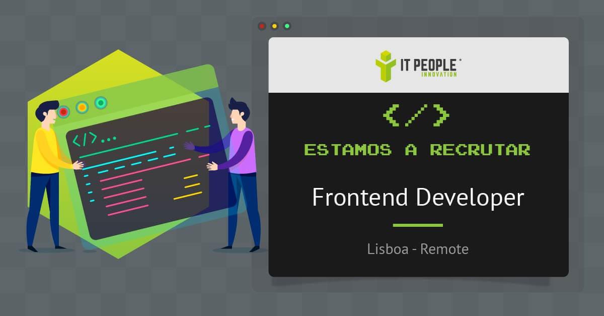 Estyamos a recrutar Frontend Developer PT
