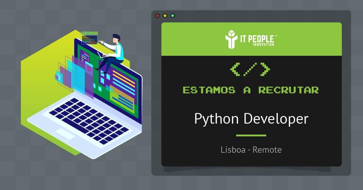 Estamos a recrutar Python Developer PT
