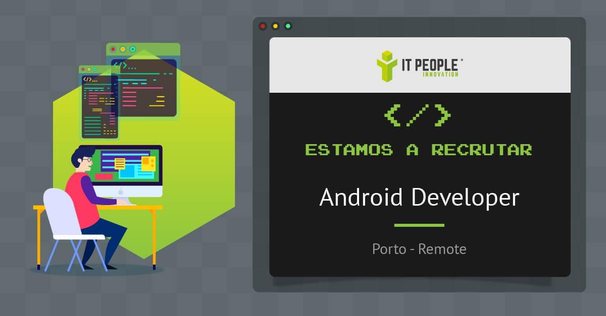 Estamos a recrutar Android Developer PT